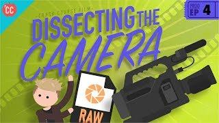 Dissecting The Camera: Crash Course Film Production #4