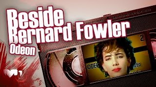 Beside  Bernard Fowler - Odeon