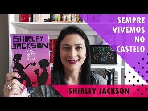 Sempre Vivemos no Castelo - Shirley Jackson l Lê Lendo Lido