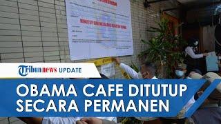 Obama Cafe yang Jadi Lokasi Pengeroyokan hingga Anggota Brimob Tewas Ditutup Permanen, Izin Dicabut