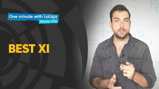 One minute with LaLiga & Nando Vila: Best XI of the season