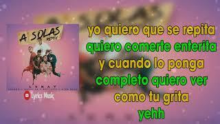 A Solas Remix LETRA   Anuel AA ft Lunay Lyanno Brytiago Alex Rose
