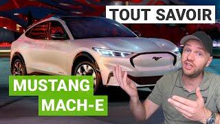Mustang Mach-E : tout SAVOIR sur le SUV électrique de Ford