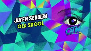 Juyen Sebulba - Old Skool [Blow Your Speakerz EP Out May 9!]