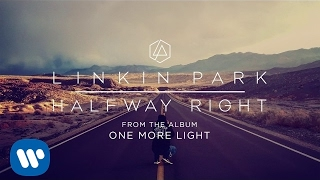 Halfway Right (Official Audio) - Linkin Park