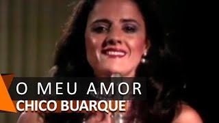 Chico Buarque, Marieta Severo e Elba Ramalho: O Meu Amor (DVD Bastidores)
