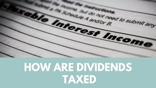 How are dividends taxed (Qualified, Nonqualified, International)