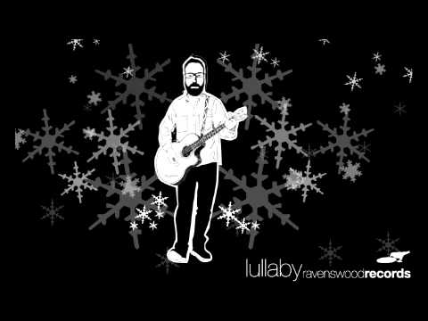 Lullaby - Ravenswood Records