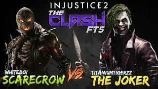 WhiteBoi (ScareCrow) Vs TitaniumTigerzz (Joker) EPIC! the CLash - Injustice 2
