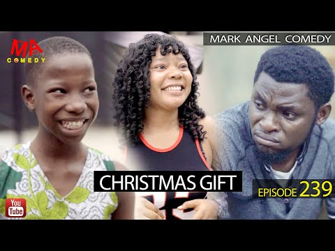 CHRISTMAS GIFT (Mark Angel Comedy) (Episode 239)