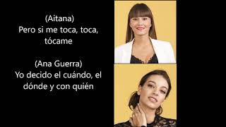 Aitana y Ana Guerra- Lo malo OT Letra