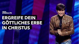 Ergreife dein göttliches Erbe in Christus I New Creation TV Deutsch