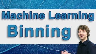 Machine Learning and Predictive Analytics - Binning Data - #MachineLearning