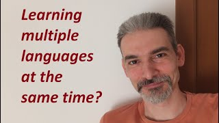 Learning multiple languages at the same time - My 5 Pillars (Golden Rules)