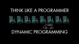 Dynamic Programming (Think Like a Programmer)
