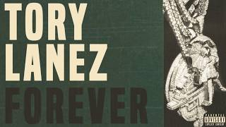 Tory Lanez   Forever (OFFICIAL AUDIO)