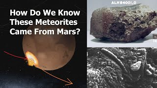 How Scientists Proved These Rocks Came From Mars.