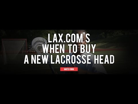 thumbnail for When to Buy a New Lacrosse Head