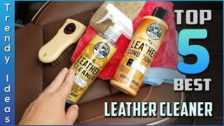 Top 5 Best Leather Cleaners Review in 2021