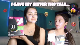 I gave my sister the girl talk... *funny*