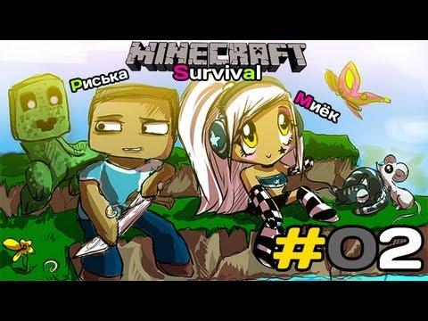 [MineCraft] Survival: Миёк и Риська спасаются от Криперов