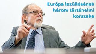 Európa lezüllésének három történelmi korszaka. Egy Bogár Naplója