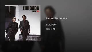 Rather Be Lonely