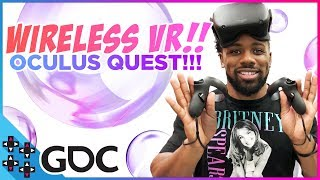 GDC 2019:  WIRELESS VR Oculus Quest and Oculus Rift S - IS THIS A GIFT FROM THE HEAVENS?!