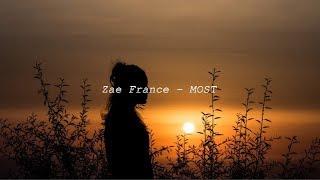 Zae France - MOST