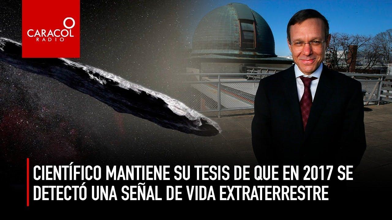 Científico mantiene su tesis de que en 2017 se detectó vida extraterrestre    Caracol Radio
