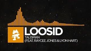 [House] - Loosid - Talisman (feat. Raycee Jones & Lyon Hart) [Monstercat Release]