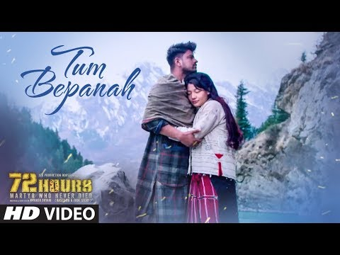 72 HOURS: Tum Bepanah Video Song | Mohit Chauhan,