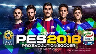 PES 2018 V4 Lite Android 500 MB Offline High Graphics - Most Popular