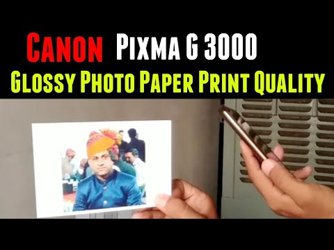 Glossy Photo Paper Print Quality CANON PIXMA G3000 | By TECH MUKANS