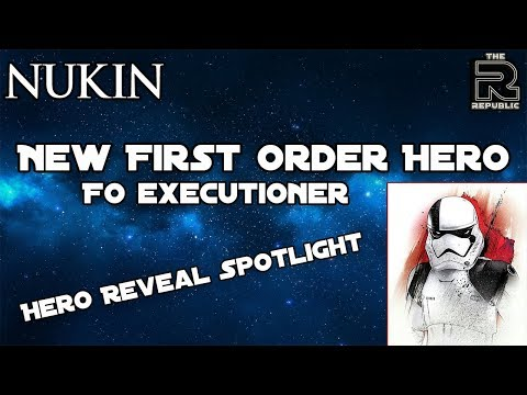First Order Executioner | Hero Reveal Spotlight - Nukin — Star Wars