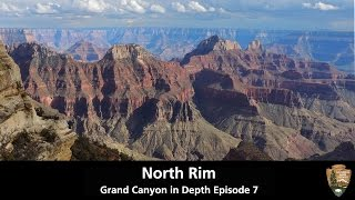 North Rim - Grand Canyon in Depth Episode 07
