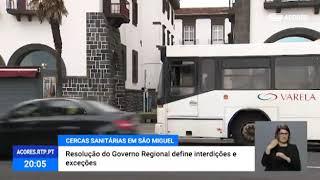 03/04: Implementadas cercas sanitárias em todos os concelhos de São Miguel