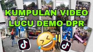 KUMPULAN VIDEO VIRAL LUCU NGAKAK  DEMO DPR 2020 TERBARU | VIRAL VIDEO TIKTOK DEMO DPR PALING NGAKAK