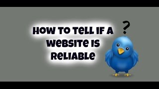how to tell if a website is reliable