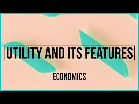 Meaning and Features of Utility - Economics Std XIIth