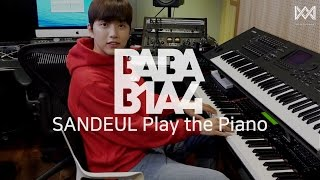 [BABA B1A4 2] EP.16 SANDEUL Play The Piano