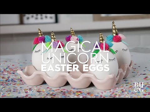 Magical Unicorn Easter Eggs | Made by Me Crafts | Better Homes & Gardens