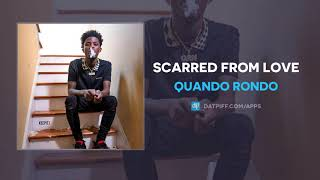 "Quando Rondo ""Scarred From Love"" (OFFICIAL AUDIO)"