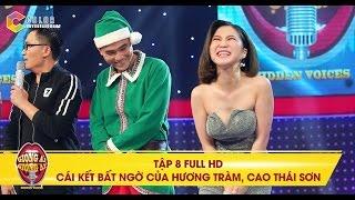 Giọng ải giọng ai   tập 8 full hd: Cái kết bất ngờ của Hương Tràm, Cao Thái Sơn trong đêm Giáng Sinh