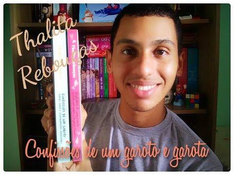 Resenha || Confissões de uma garota e de um garoto || Thalita Rebouças || Tetê & Davi