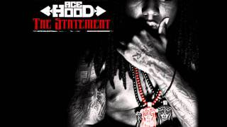 Ace Hood - Shit Done Got Real ft. Busta Rhymes & Yelawolf