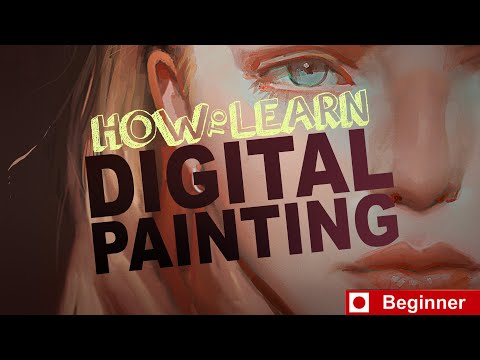 How to Learn Digital Painting (Beginners)