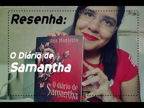 Resenha | O Diário de Samantha | Ana Monteiro