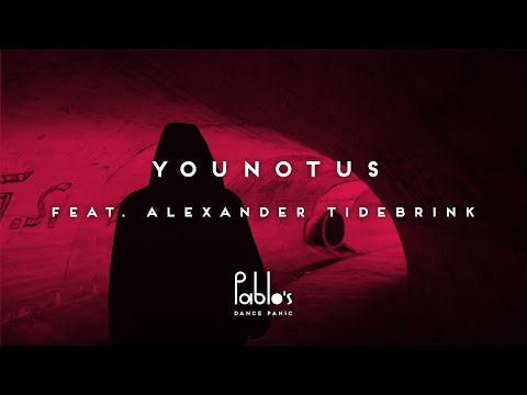 YOUNOTUS feat. Alexander Tidebrink – Letting Go [Official Lyric Video]