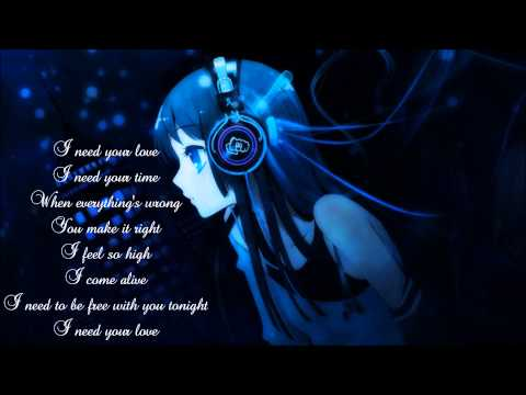 [Nightcore] I need your love Calvin Harris Ft Ellie Goulding